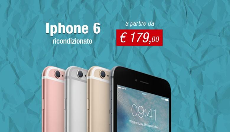 Iphone 6 ricondizionato a partire da € 179