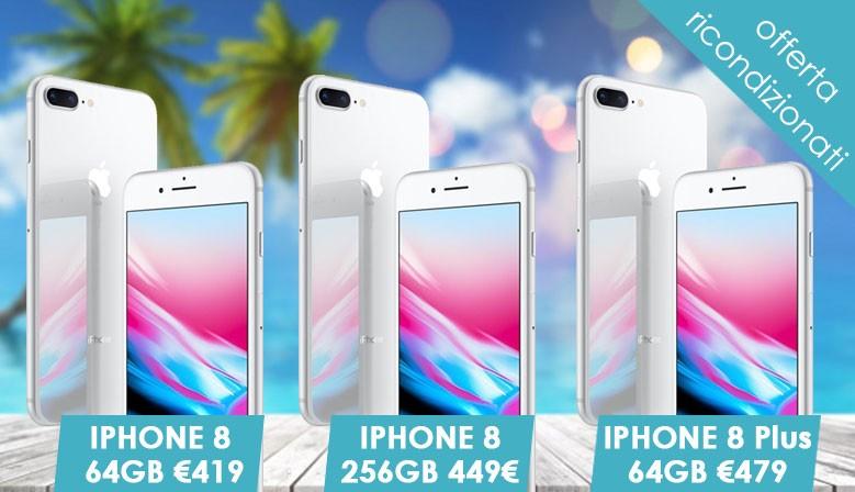 Offerta IPHONE 8 RICONDIZIONATI